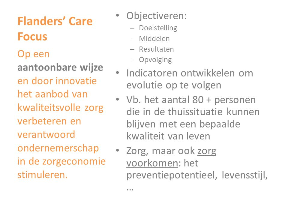 Flanders' Care Focus Objectiveren: