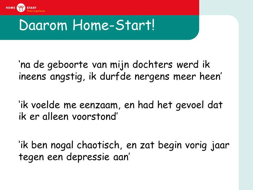 Daarom Home-Start!