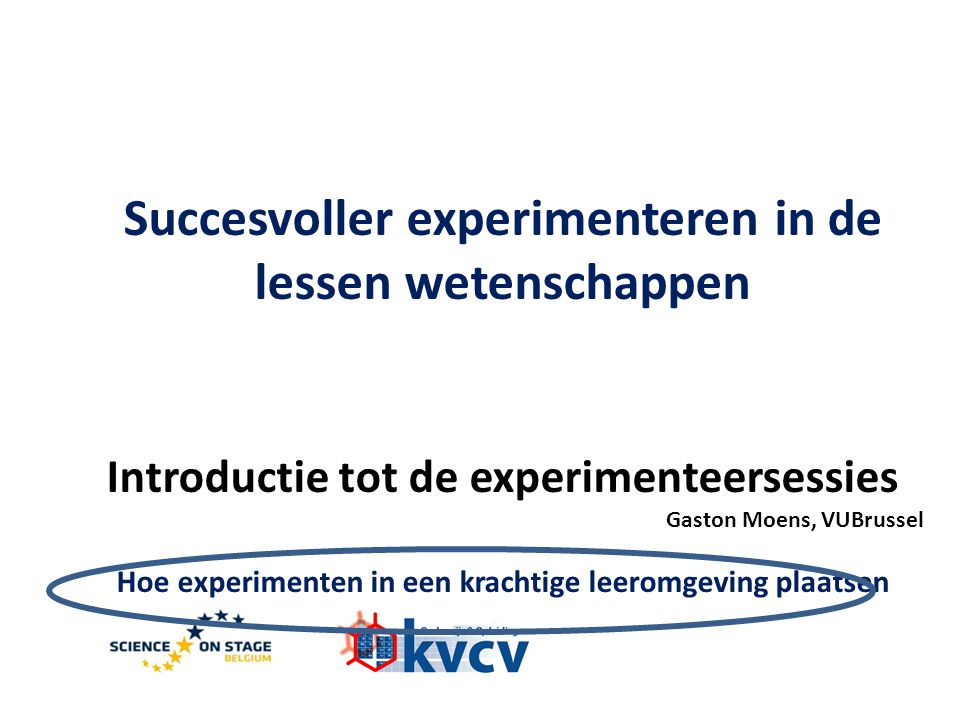 Introductie tot de experimenteersessies