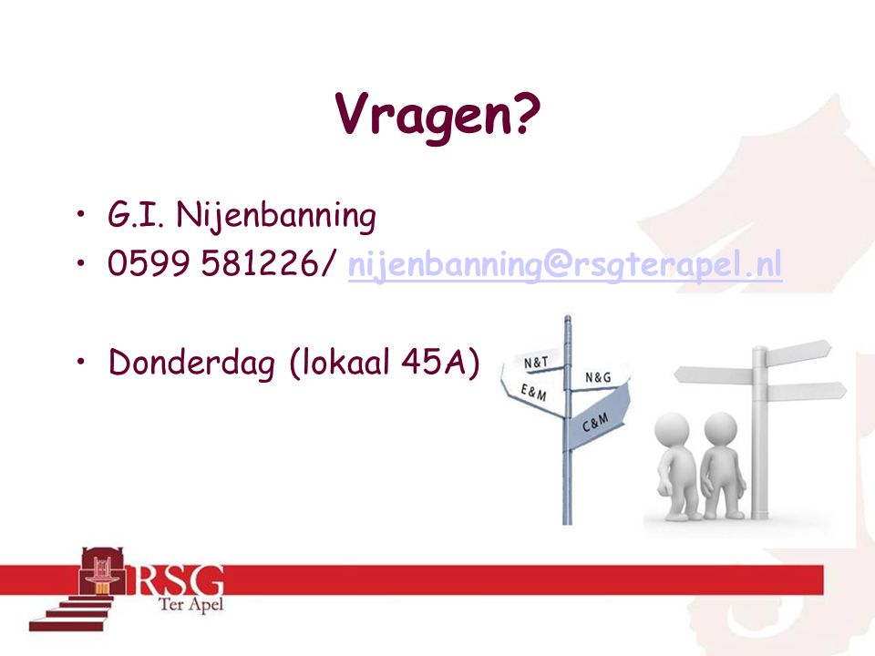 Vragen G.I. Nijenbanning 0599 581226/ nijenbanning@rsgterapel.nl