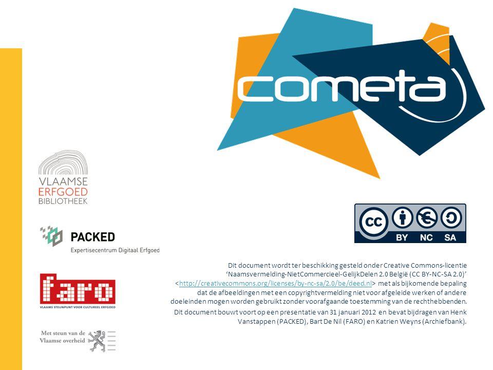 Dit document wordt ter beschikking gesteld onder Creative Commons-licentie 'Naamsvermelding-NietCommercieel-GelijkDelen 2.0 België (CC BY-NC-SA 2.0)' <http://creativecommons.org/licenses/by-nc-sa/2.0/be/deed.nl> met als bijkomende bepaling dat de afbeeldingen met een copyrightvermelding niet voor afgeleide werken of andere doeleinden mogen worden gebruikt zonder voorafgaande toestemming van de rechthebbenden.