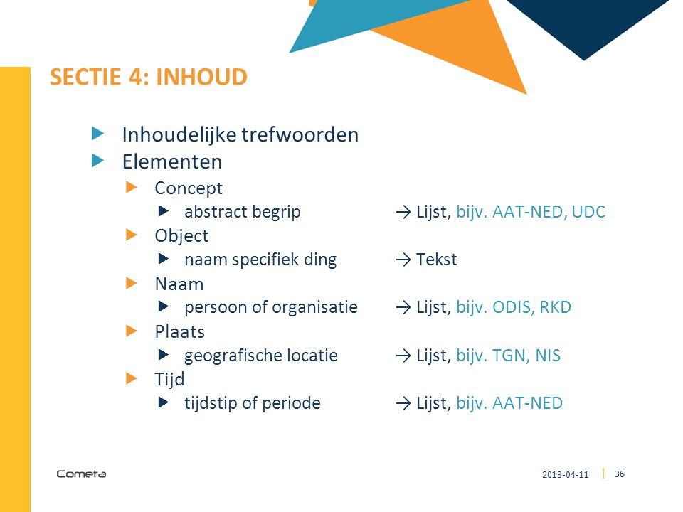 SECTIE 4: Inhoud Inhoudelijke trefwoorden Elementen Concept Object