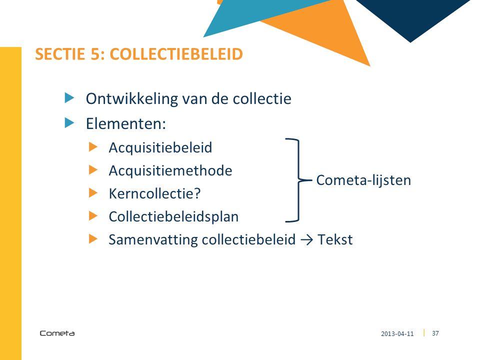 SECTIE 5: Collectiebeleid