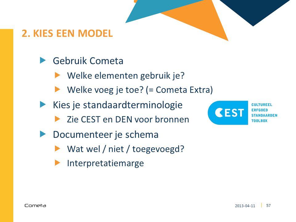 2. Kies een model Gebruik Cometa Kies je standaardterminologie