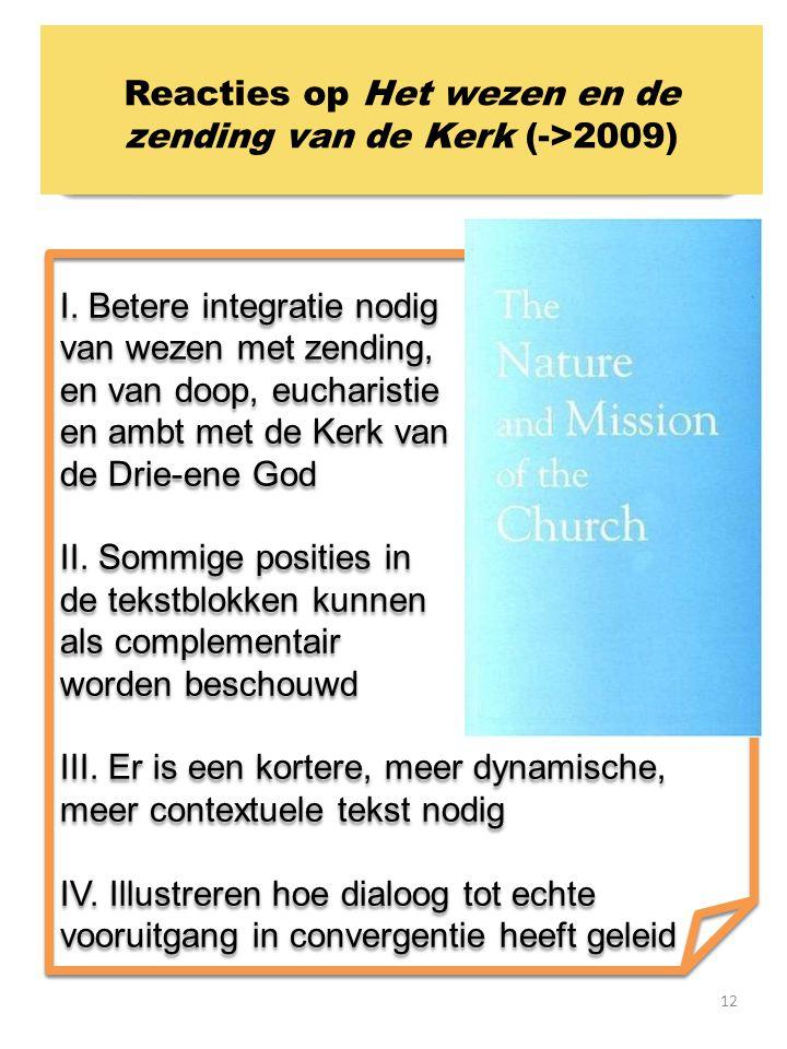 Reacties op Het wezen en de zending van de Kerk (->2009)