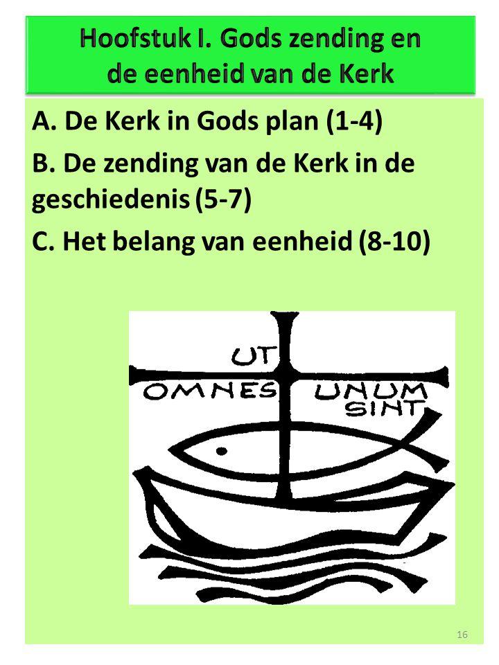Hoofstuk I. Gods zending en de eenheid van de Kerk