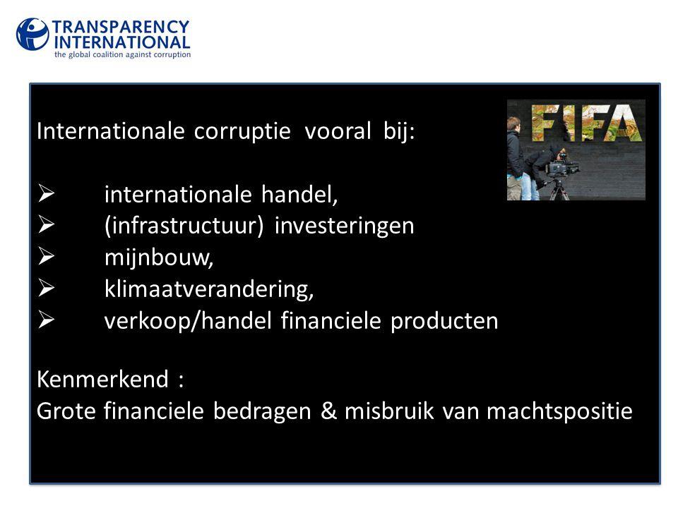 Internationale corruptie vooral bij: