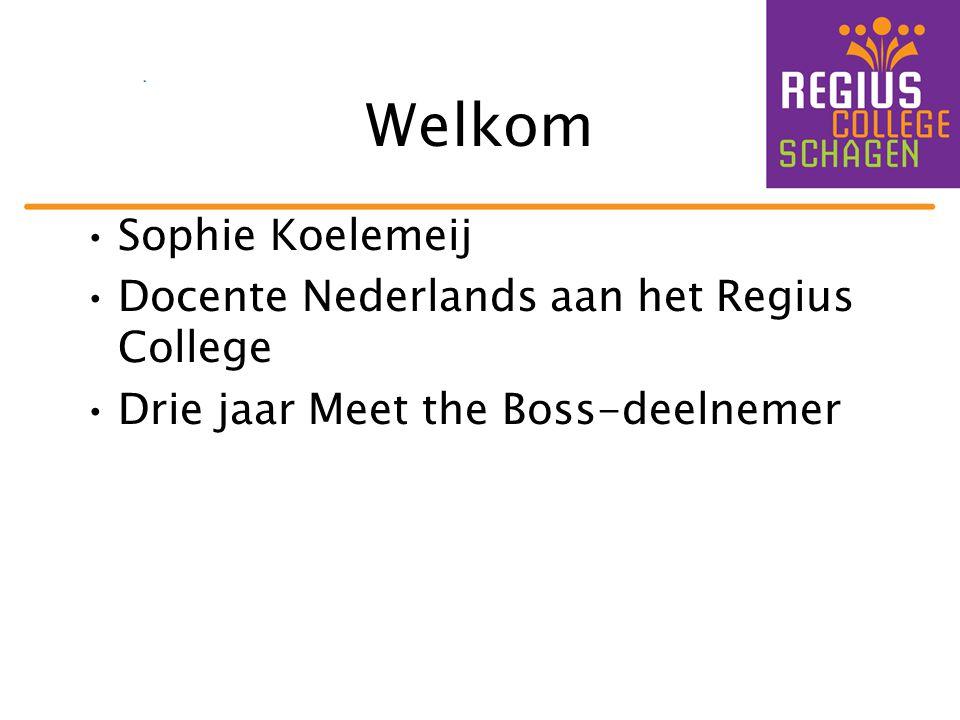 Welkom Sophie Koelemeij Docente Nederlands aan het Regius College
