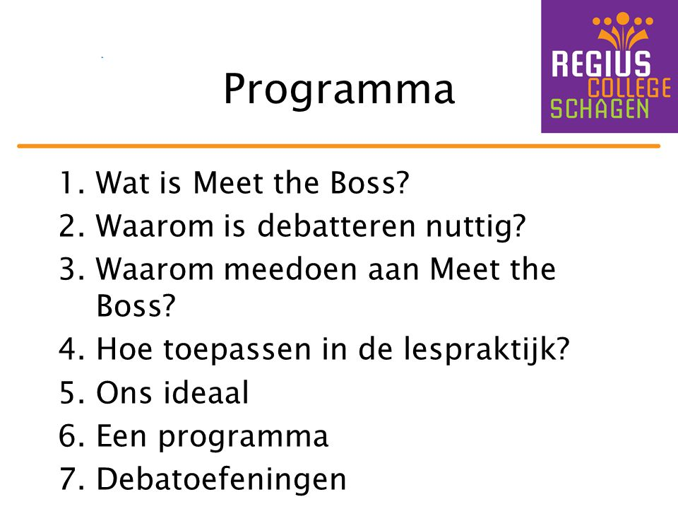 Programma Wat is Meet the Boss Waarom is debatteren nuttig