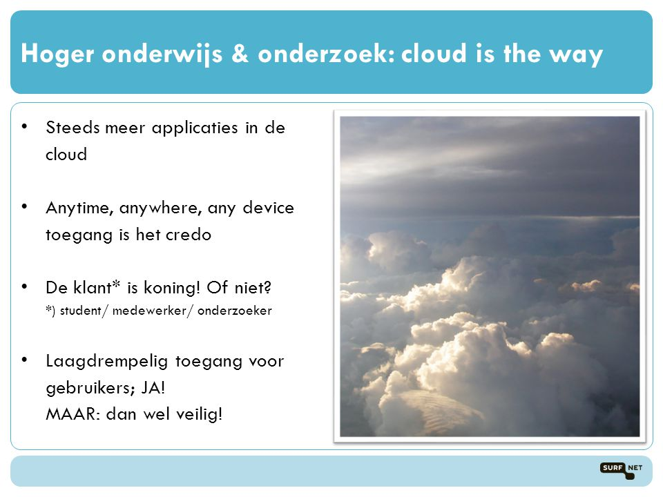 Hoger onderwijs & onderzoek: cloud is the way