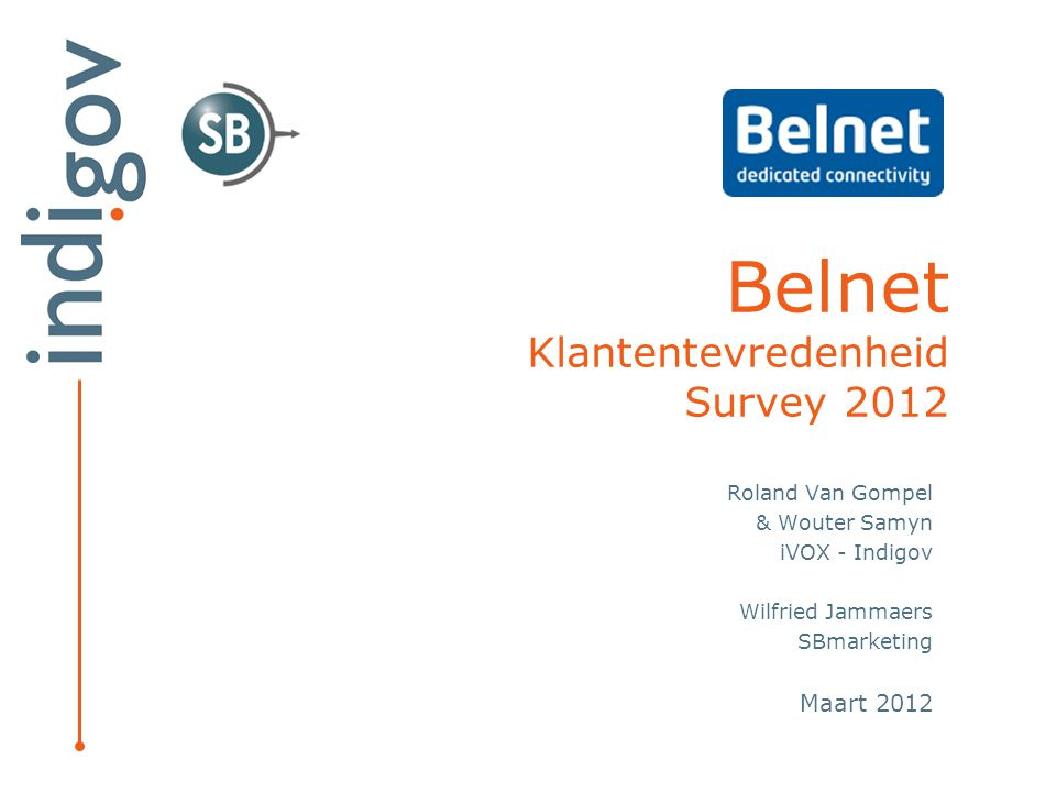 Belnet Klantentevredenheid Survey 2012