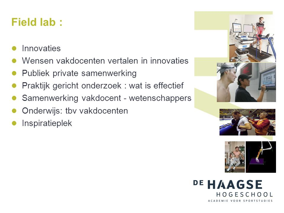 Field lab : Innovaties Wensen vakdocenten vertalen in innovaties