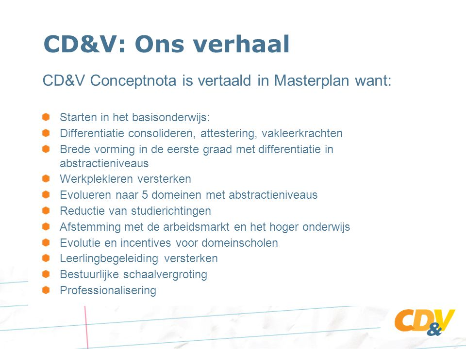 CD&V: Ons verhaal CD&V Conceptnota is vertaald in Masterplan want: