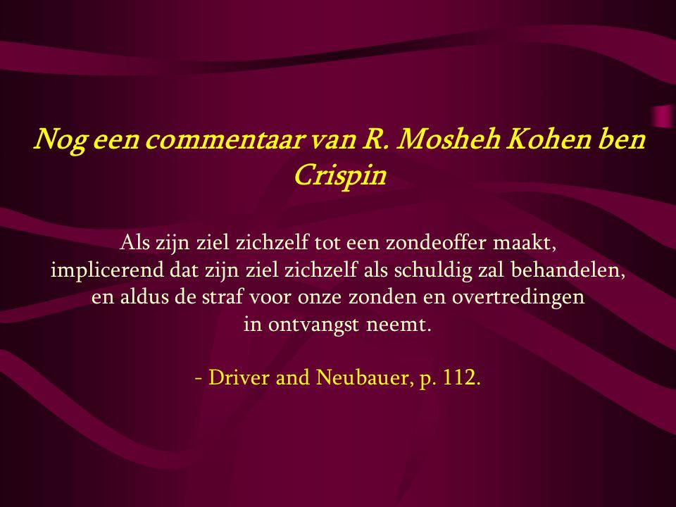 Nog een commentaar van R. Mosheh Kohen ben Crispin