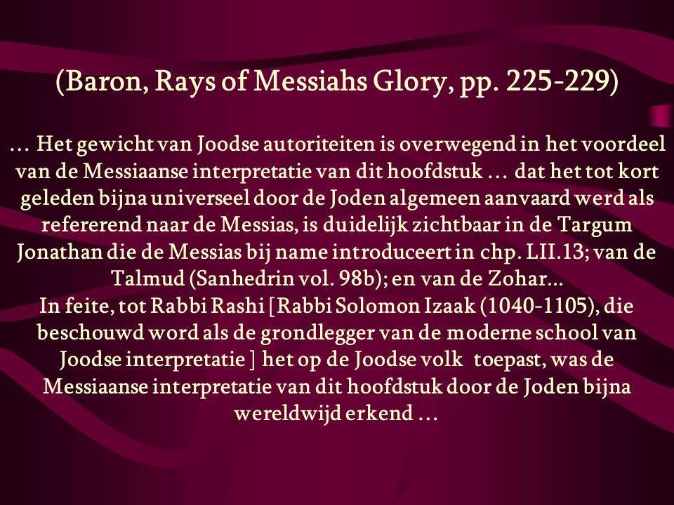 (Baron, Rays of Messiahs Glory, pp. 225-229)