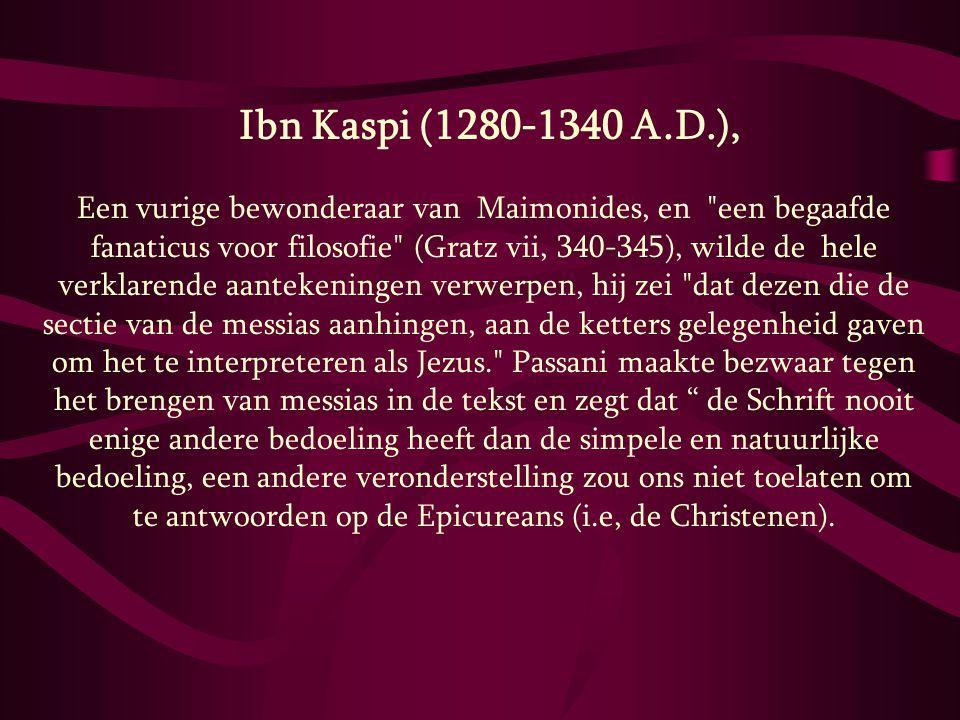 Ibn Kaspi (1280-1340 A.D.),
