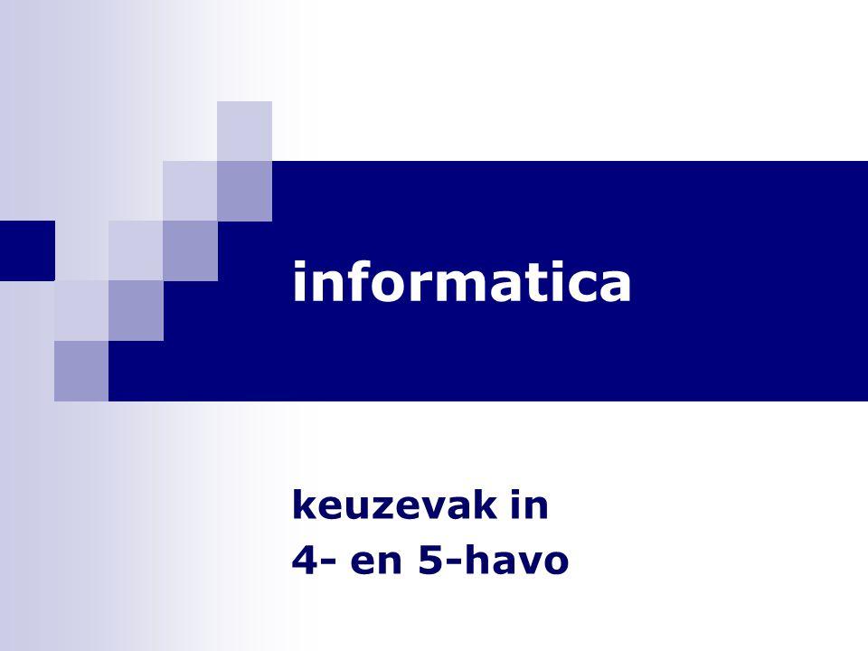 informatica keuzevak in 4- en 5-havo