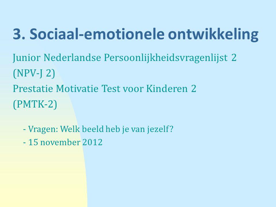3. Sociaal-emotionele ontwikkeling