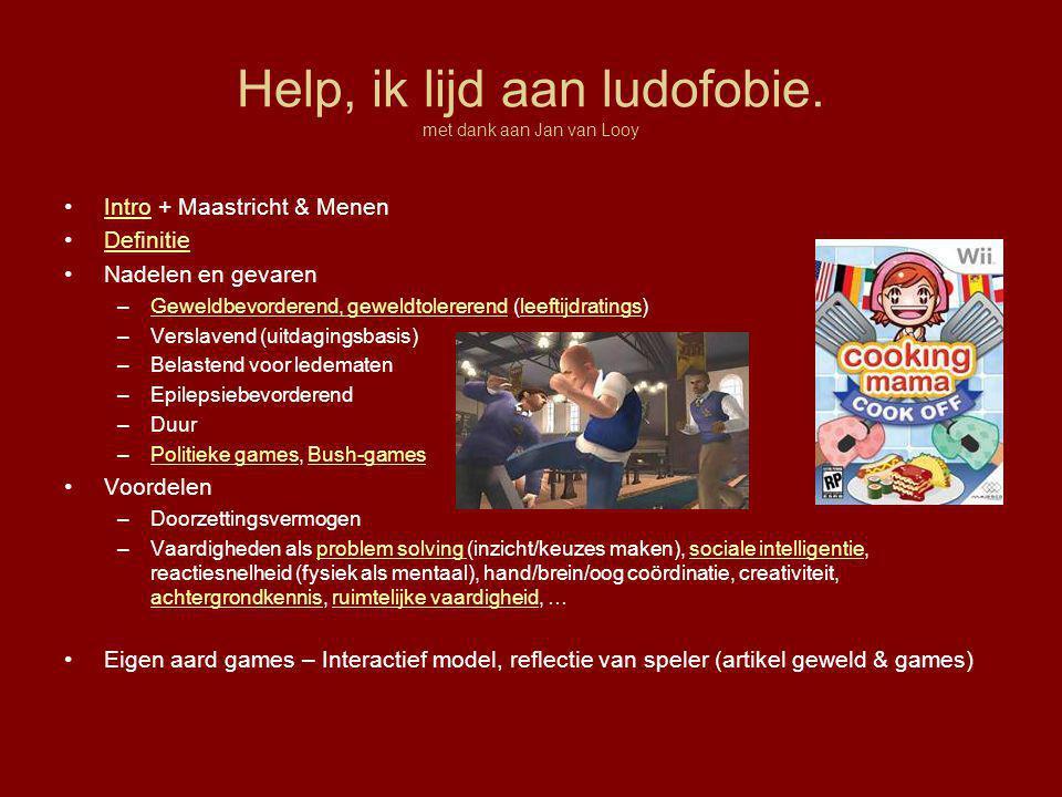 Help, ik lijd aan ludofobie. met dank aan Jan van Looy