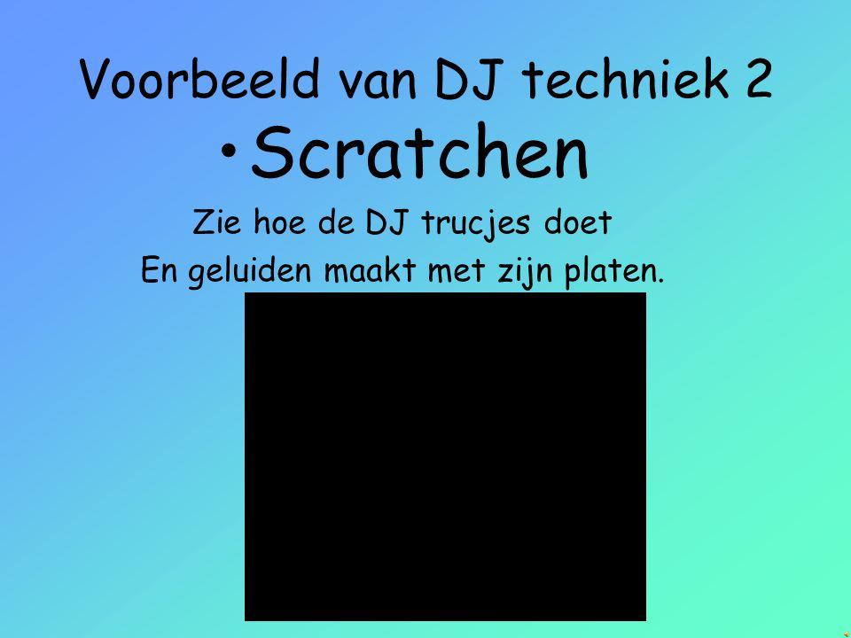 Voorbeeld van DJ techniek 2