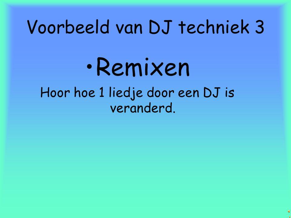 Voorbeeld van DJ techniek 3