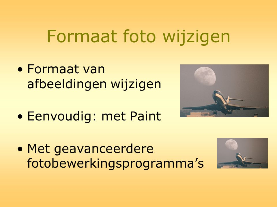 Formaat foto wijzigen Formaat van afbeeldingen wijzigen