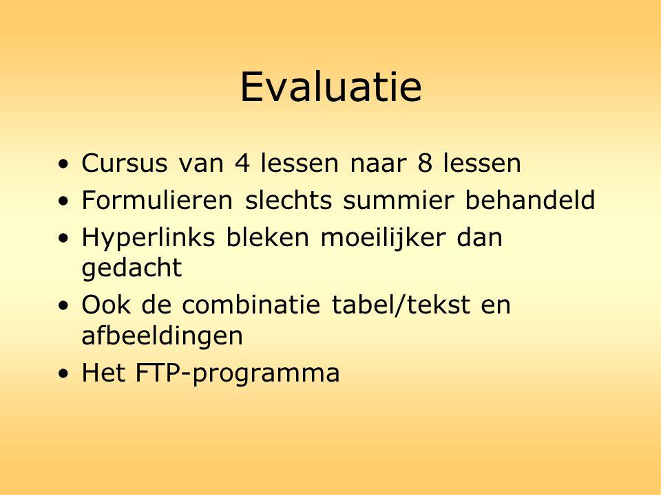Evaluatie Cursus van 4 lessen naar 8 lessen