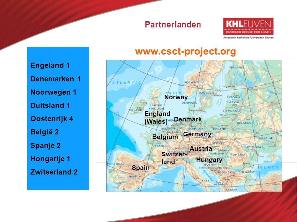 www.csct-project.org Partnerlanden Engeland 1 Denemarken 1 Noorwegen 1