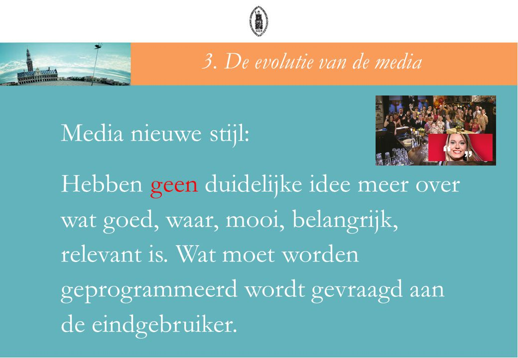 3. De evolutie van de media
