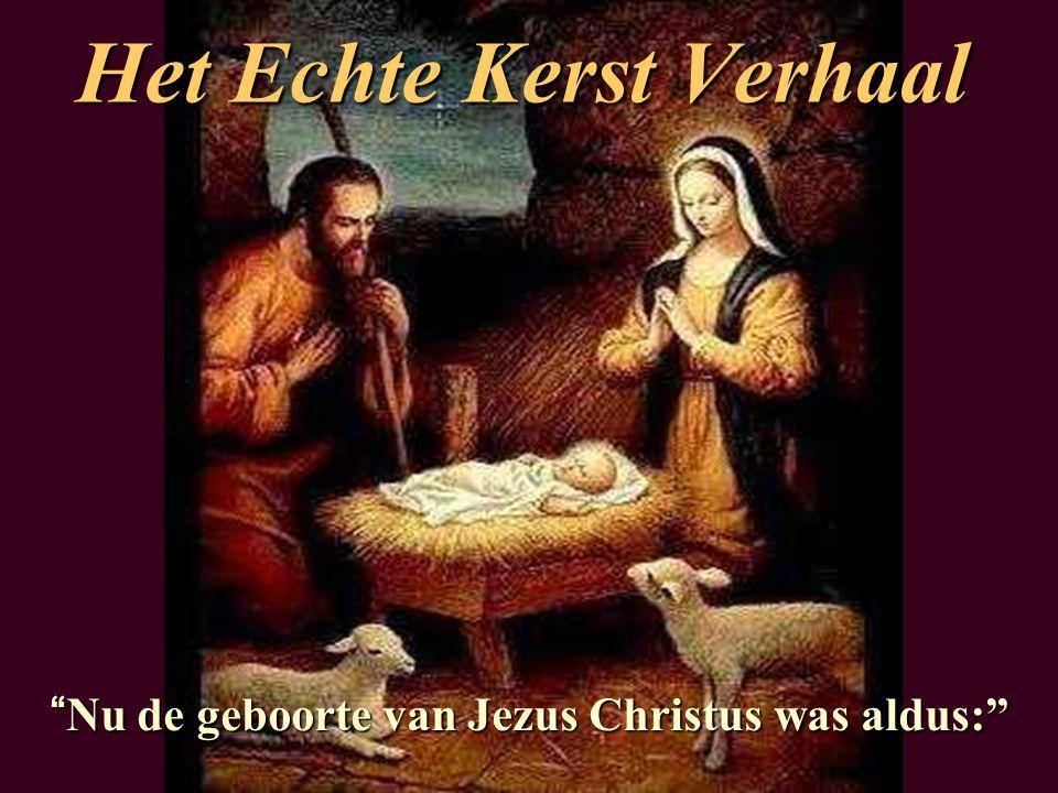 Het Echte Kerst Verhaal