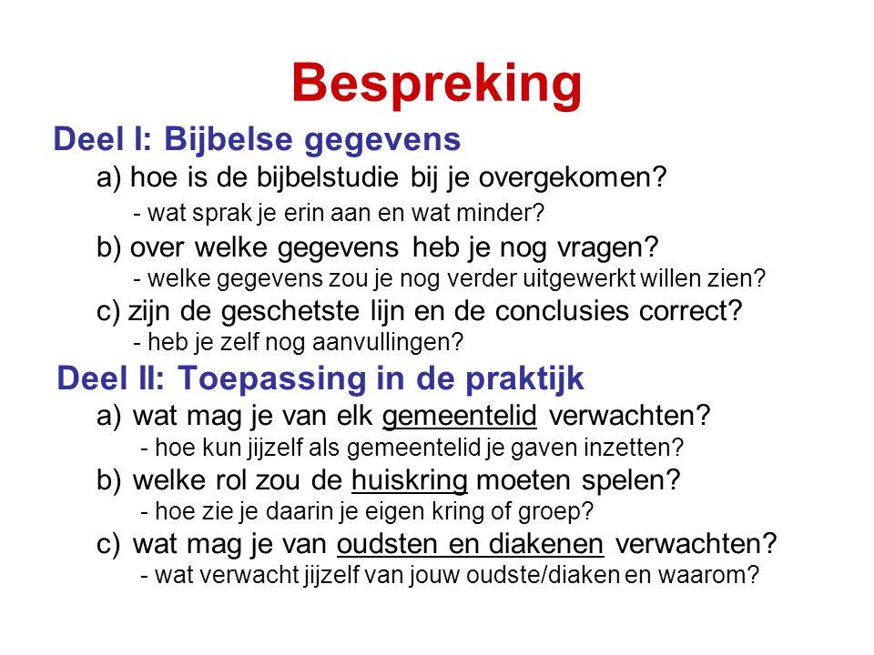 Bespreking Deel I: Bijbelse gegevens