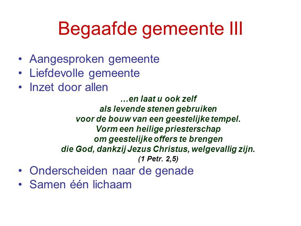 Begaafde gemeente III Aangesproken gemeente Liefdevolle gemeente