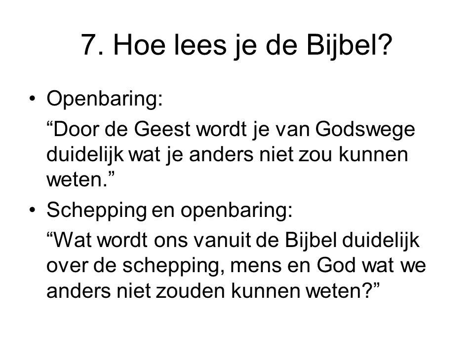 7. Hoe lees je de Bijbel Openbaring: