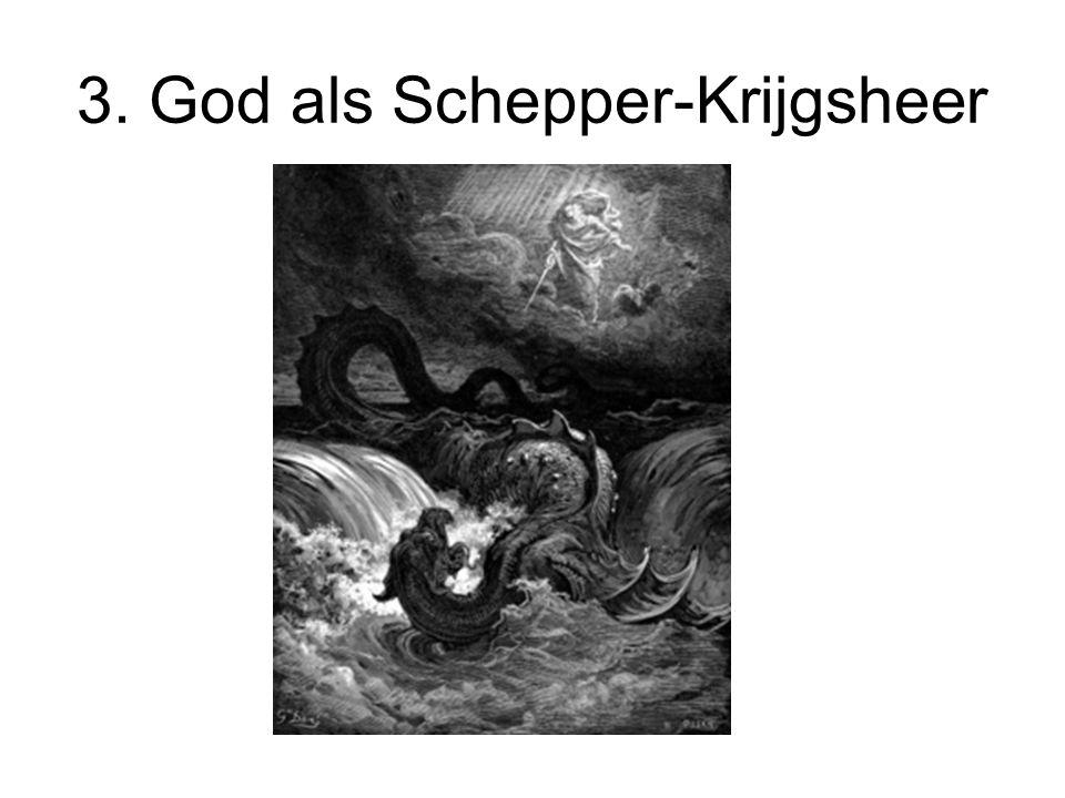 3. God als Schepper-Krijgsheer