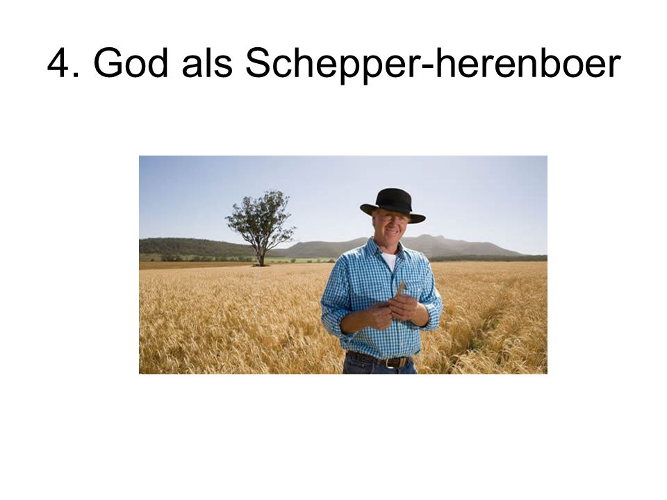4. God als Schepper-herenboer