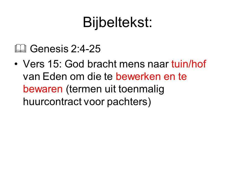 Bijbeltekst:  Genesis 2:4-25