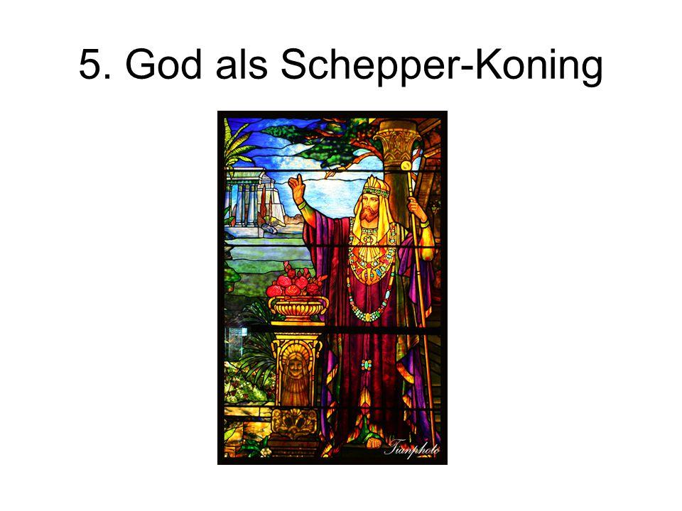5. God als Schepper-Koning