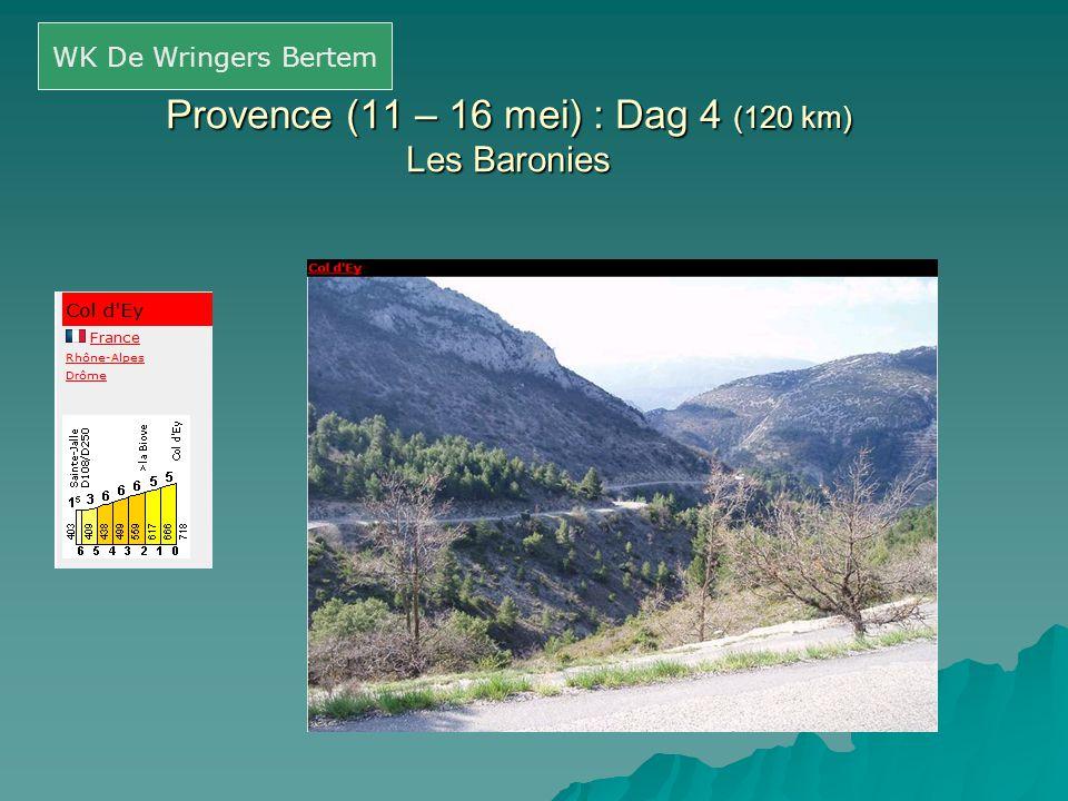 Provence (11 – 16 mei) : Dag 4 (120 km) Les Baronies