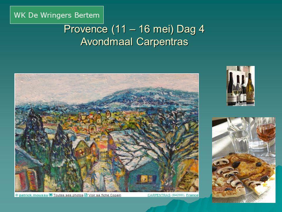 Provence (11 – 16 mei) Dag 4 Avondmaal Carpentras
