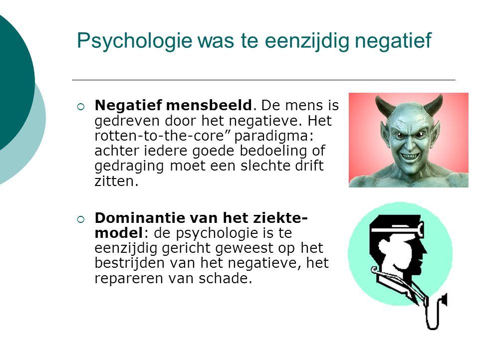 Psychologie was te eenzijdig negatief