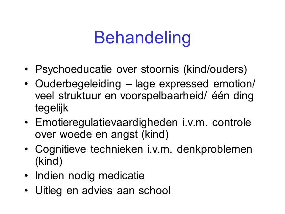 Behandeling Psychoeducatie over stoornis (kind/ouders)