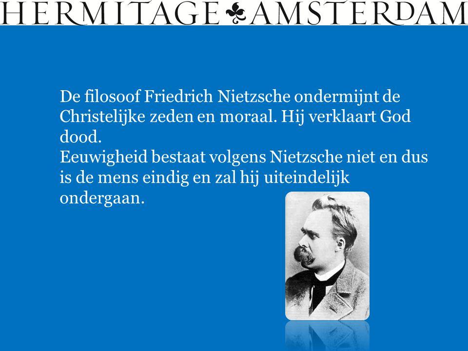 De filosoof Friedrich Nietzsche ondermijnt de Christelijke zeden en moraal. Hij verklaart God dood.