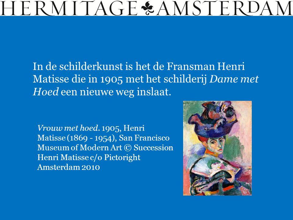 In de schilderkunst is het de Fransman Henri Matisse die in 1905 met het schilderij Dame met Hoed een nieuwe weg inslaat.