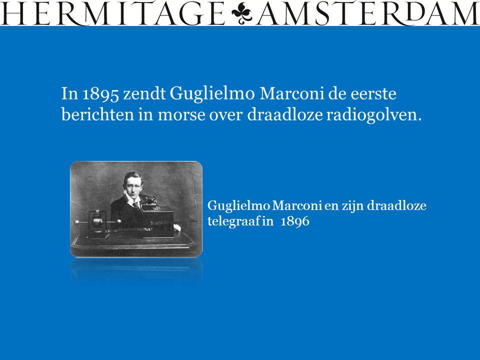 In 1895 zendt Guglielmo Marconi de eerste berichten in morse over draadloze radiogolven.