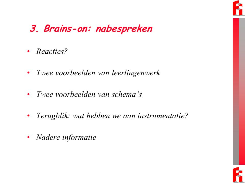 3. Brains-on: nabespreken