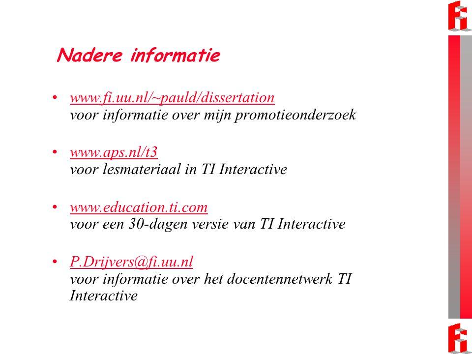 Nadere informatie www.fi.uu.nl/~pauld/dissertation voor informatie over mijn promotieonderzoek. www.aps.nl/t3 voor lesmateriaal in TI Interactive.