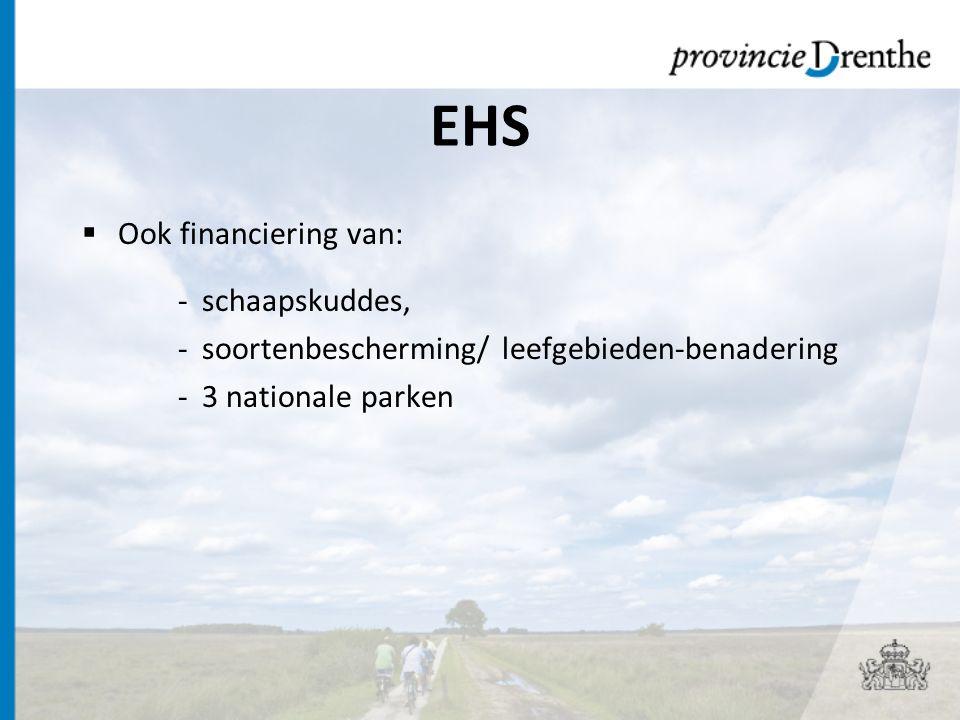 EHS Ook financiering van: schaapskuddes,