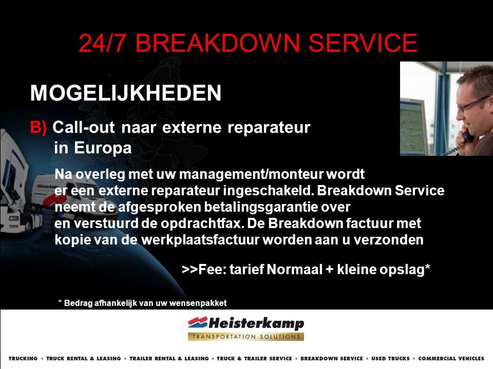 24/7 BREAKDOWN SERVICE MOGELIJKHEDEN