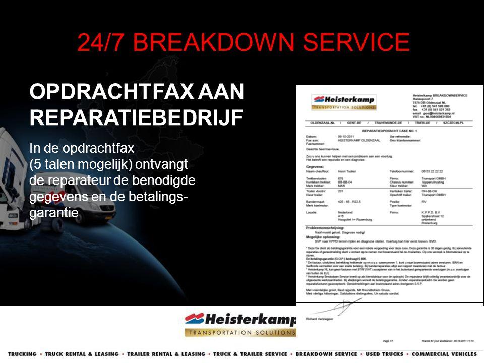 24/7 BREAKDOWN SERVICE OPDRACHTFAX AAN REPARATIEBEDRIJF