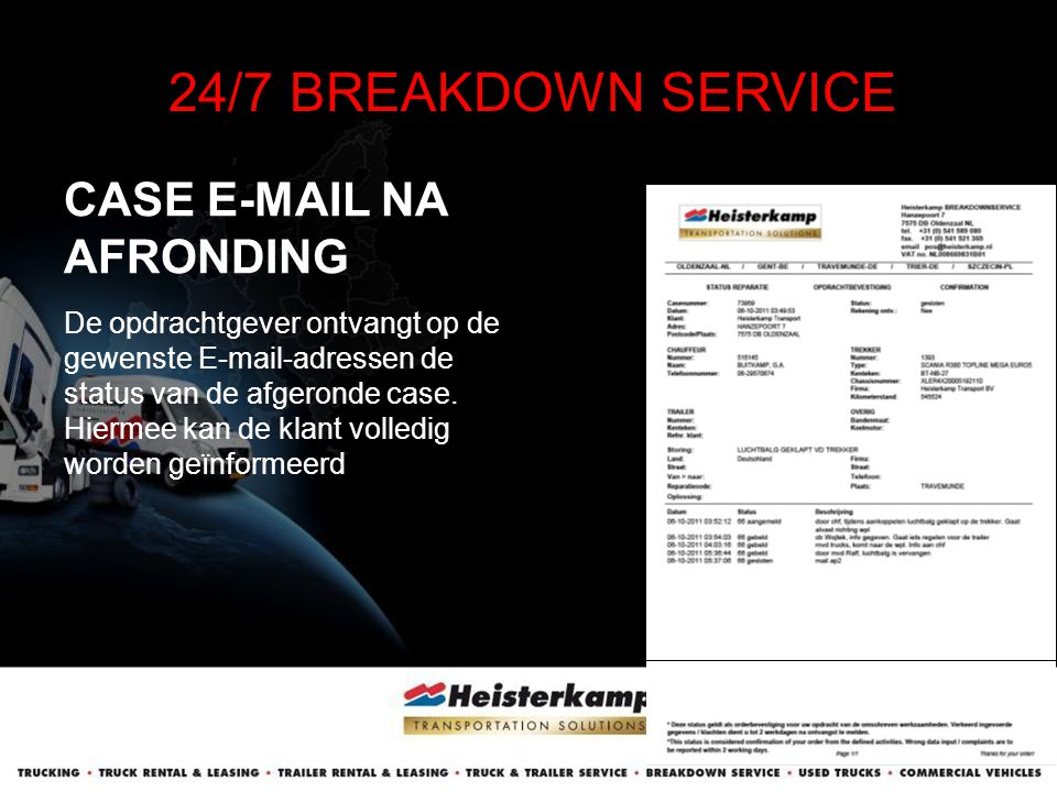 24/7 BREAKDOWN SERVICE CASE E-MAIL NA AFRONDING